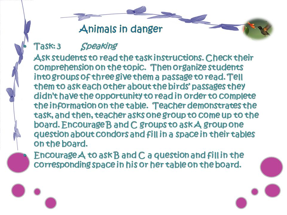 Animals in danger Task: 3 Speaking