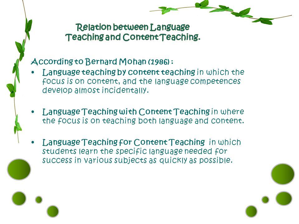 Relation between Language Teaching and Content Teaching.