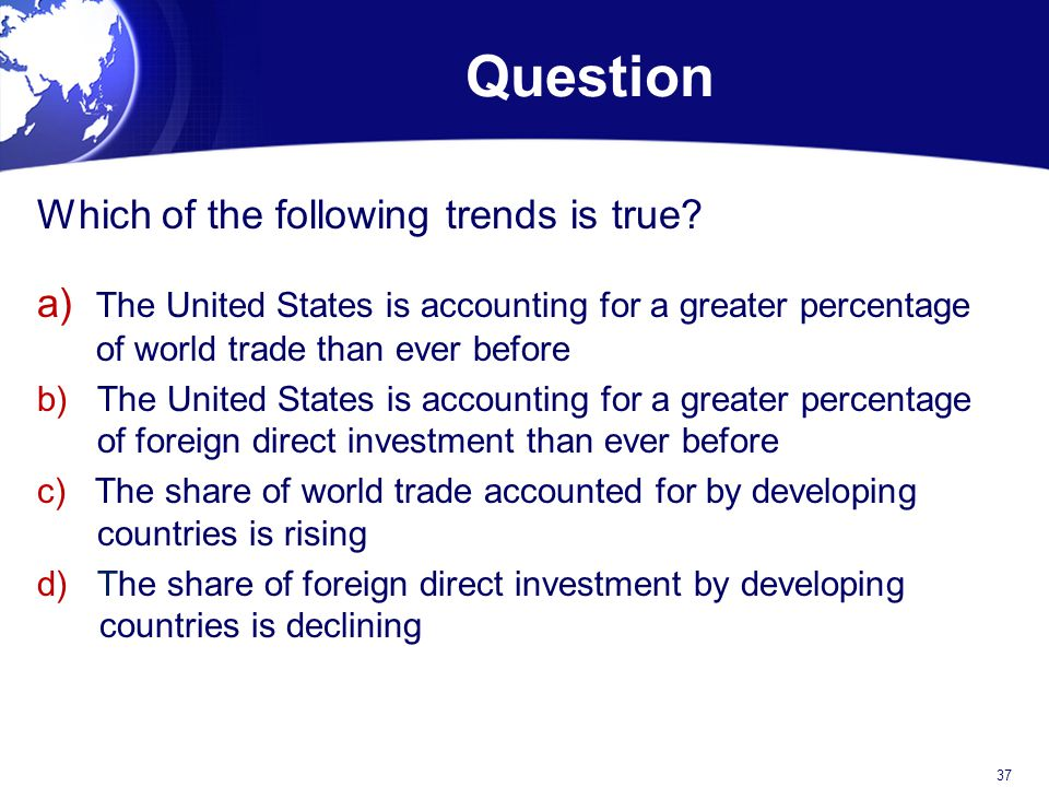 Question Which of the following trends is true