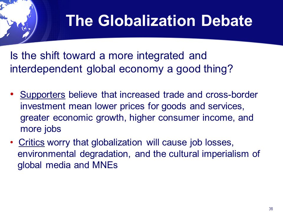 The Globalization Debate