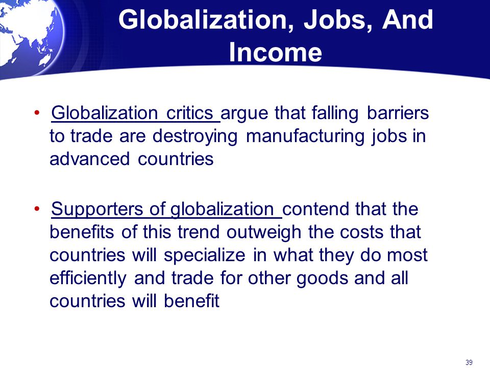 Globalization, Jobs, And Income