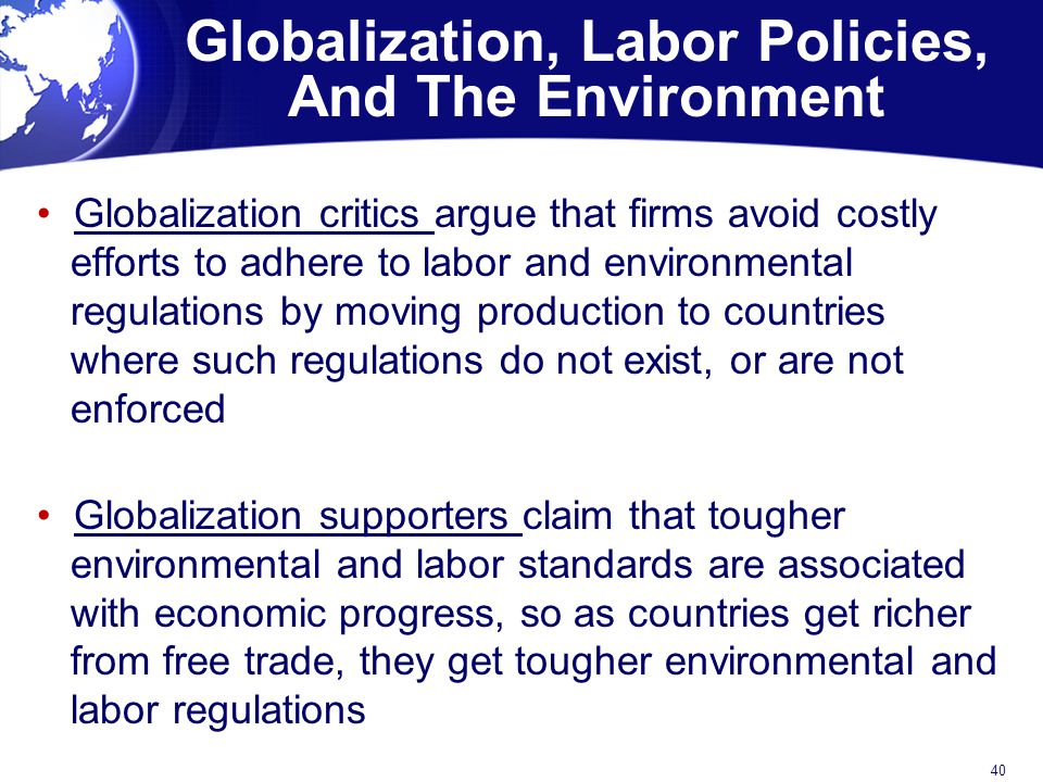 Globalization, Labor Policies, And The Environment