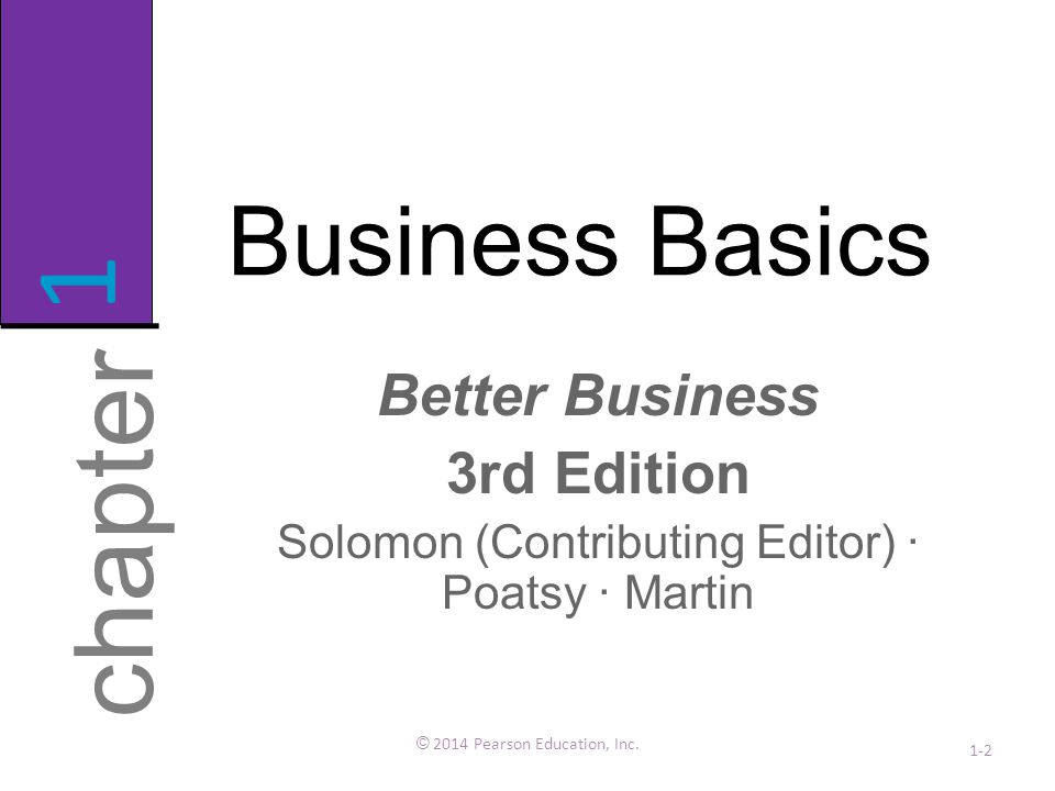 1 chapter Business Basics Better Business 3rd Edition