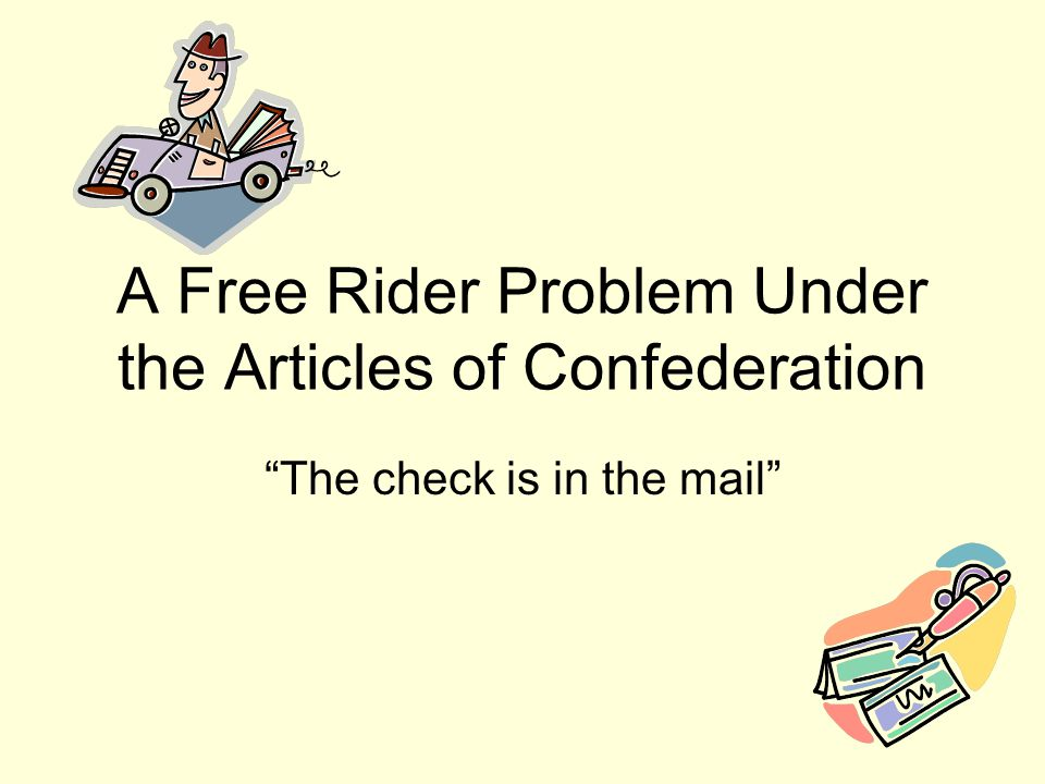 A Free Rider Problem Under the Articles of Confederation