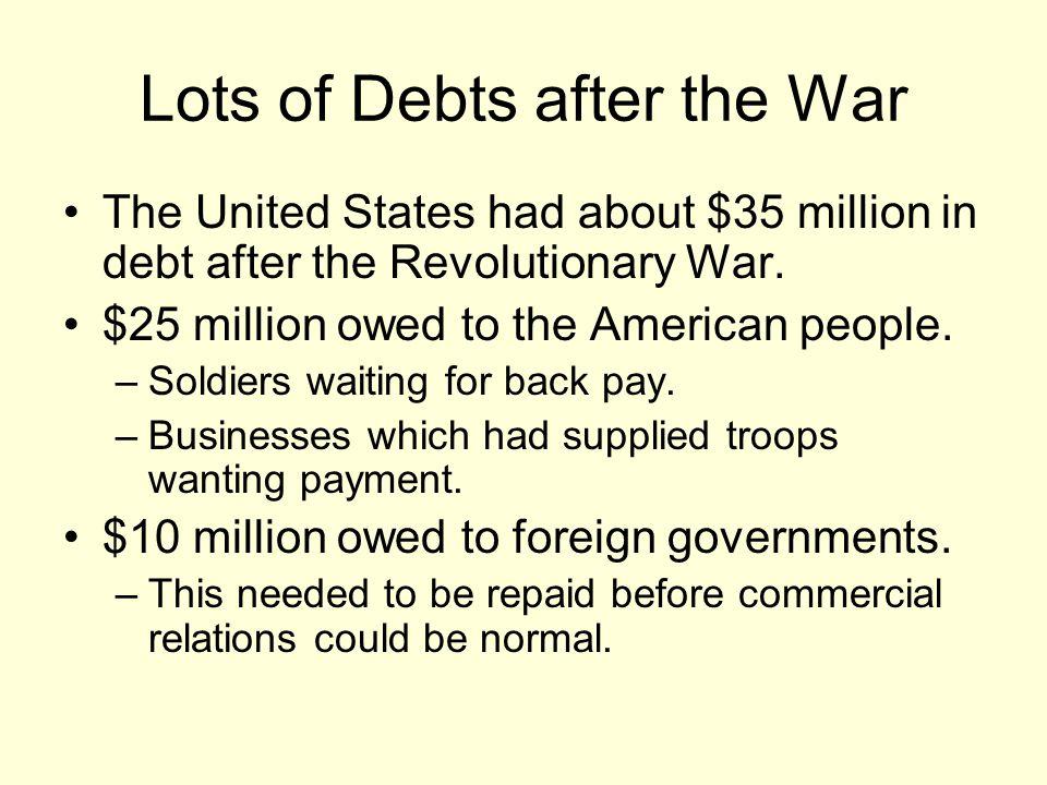 Lots of Debts after the War