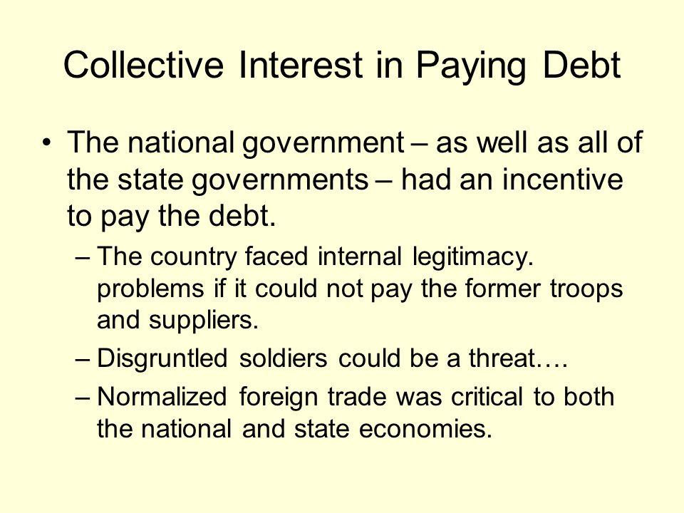 Collective Interest in Paying Debt