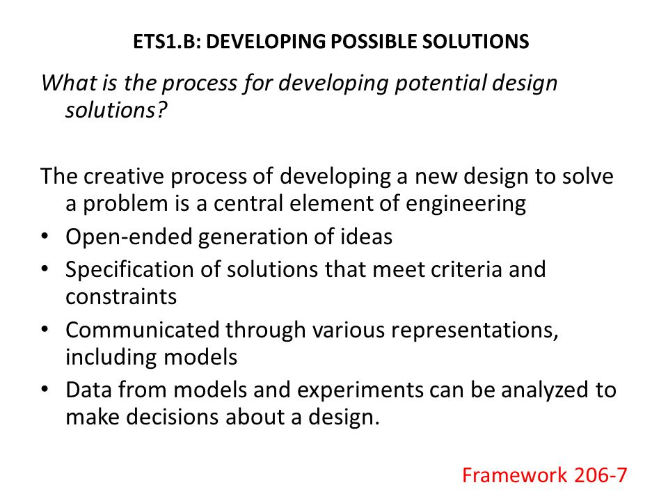 ETS1.B: DEVELOPING POSSIBLE SOLUTIONS