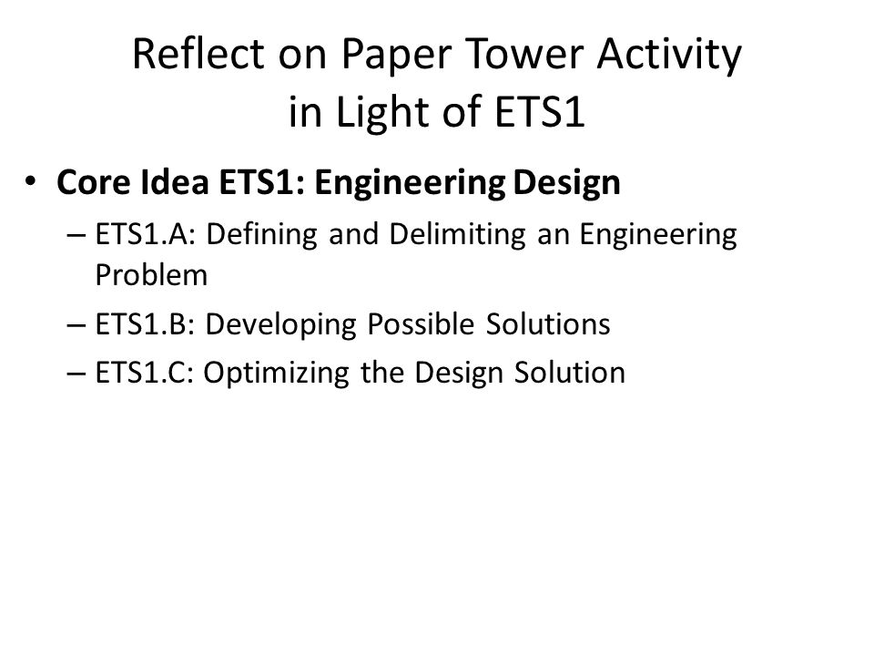 Reflect on Paper Tower Activity in Light of ETS1