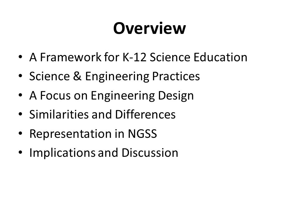 Overview A Framework for K-12 Science Education