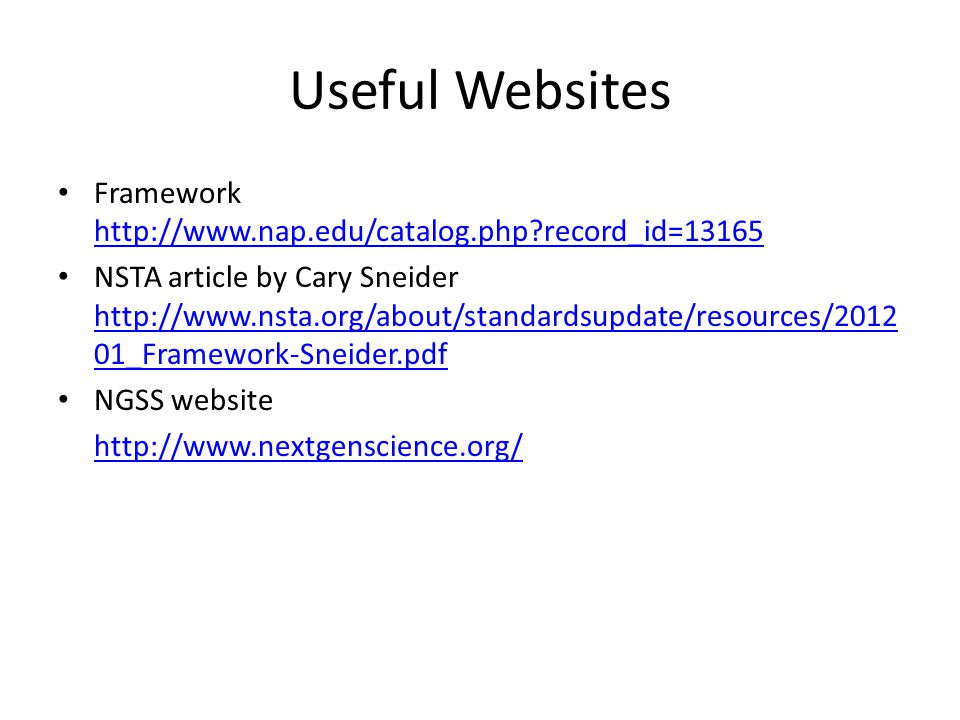 Useful Websites Framework http://www.nap.edu/catalog.php record_id=13165.
