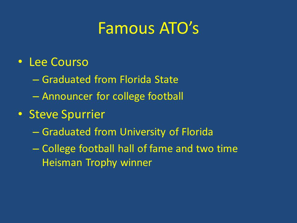 Famous ATO's Lee Courso Steve Spurrier Graduated from Florida State