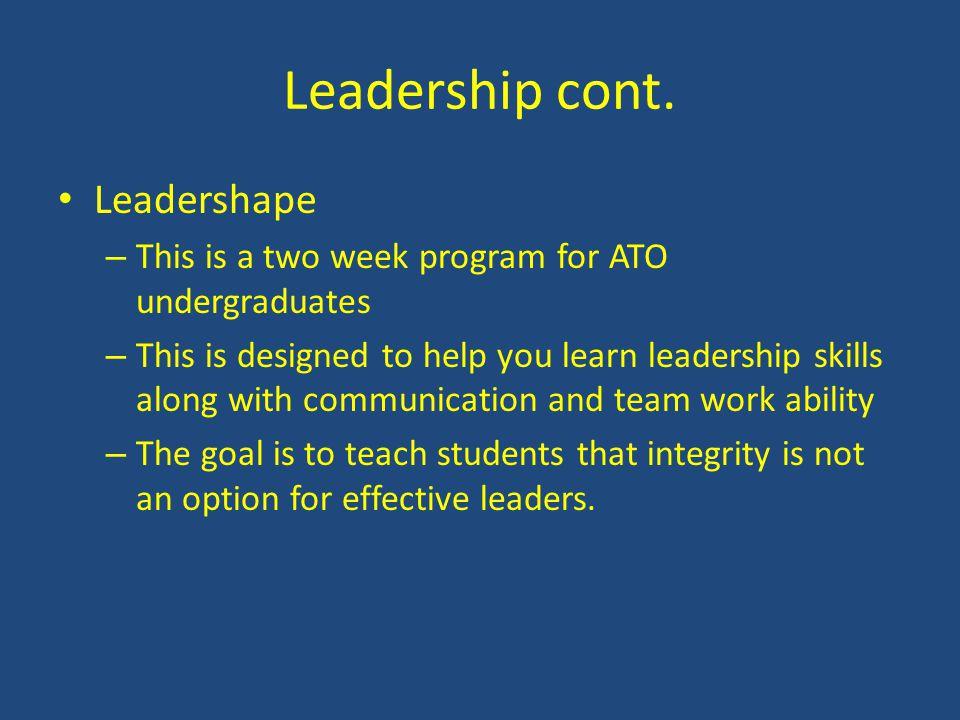 Leadership cont. Leadershape