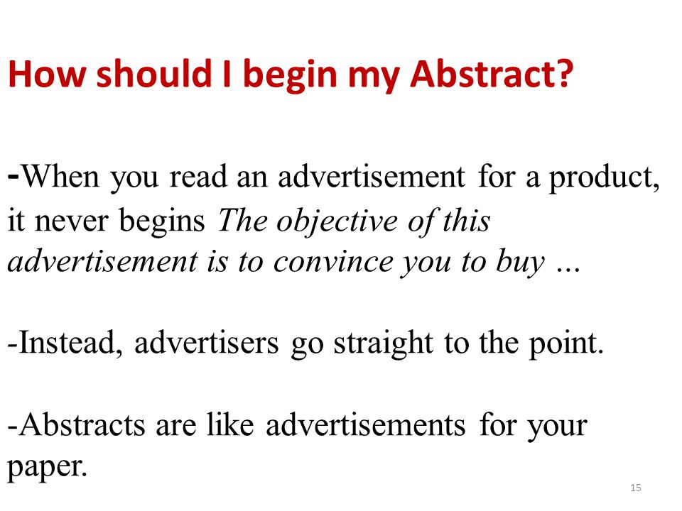 How should I begin my Abstract