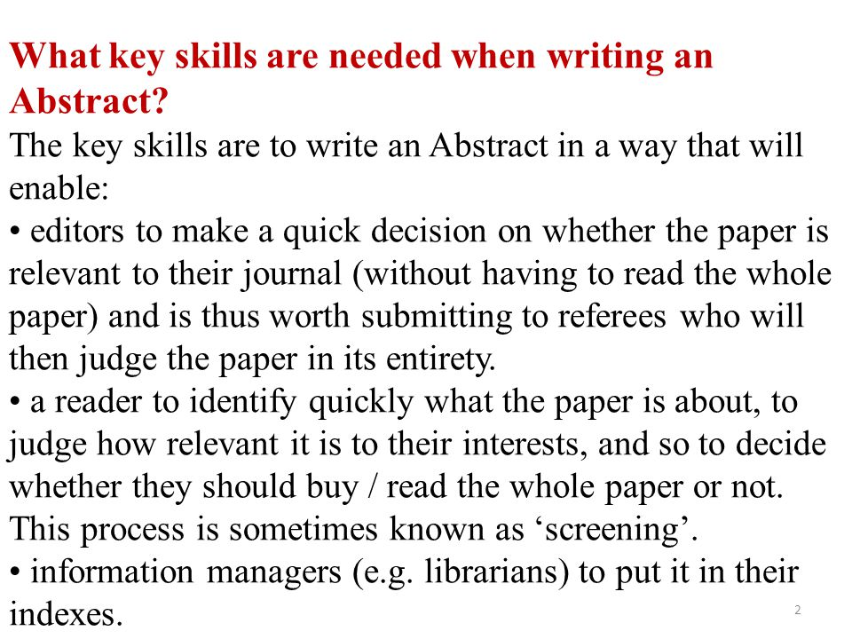 What key skills are needed when writing an Abstract