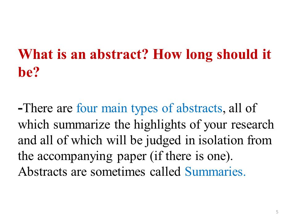 What is an abstract. How long should it be