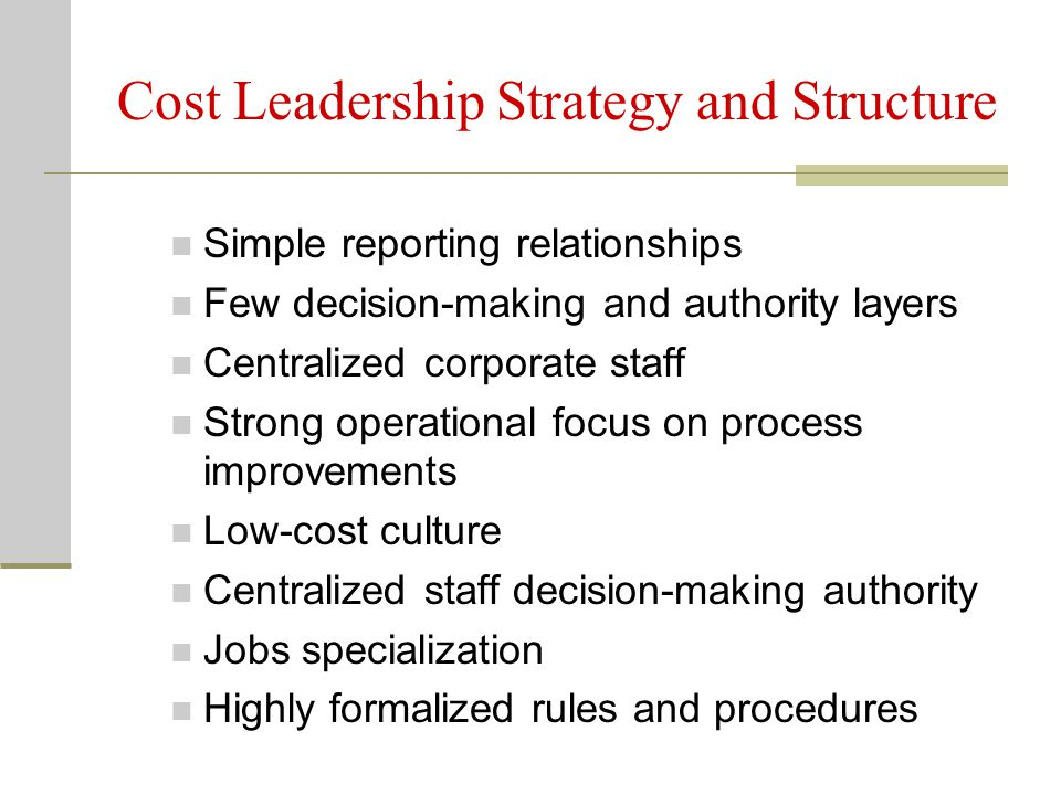 Cost Leadership Strategy and Structure