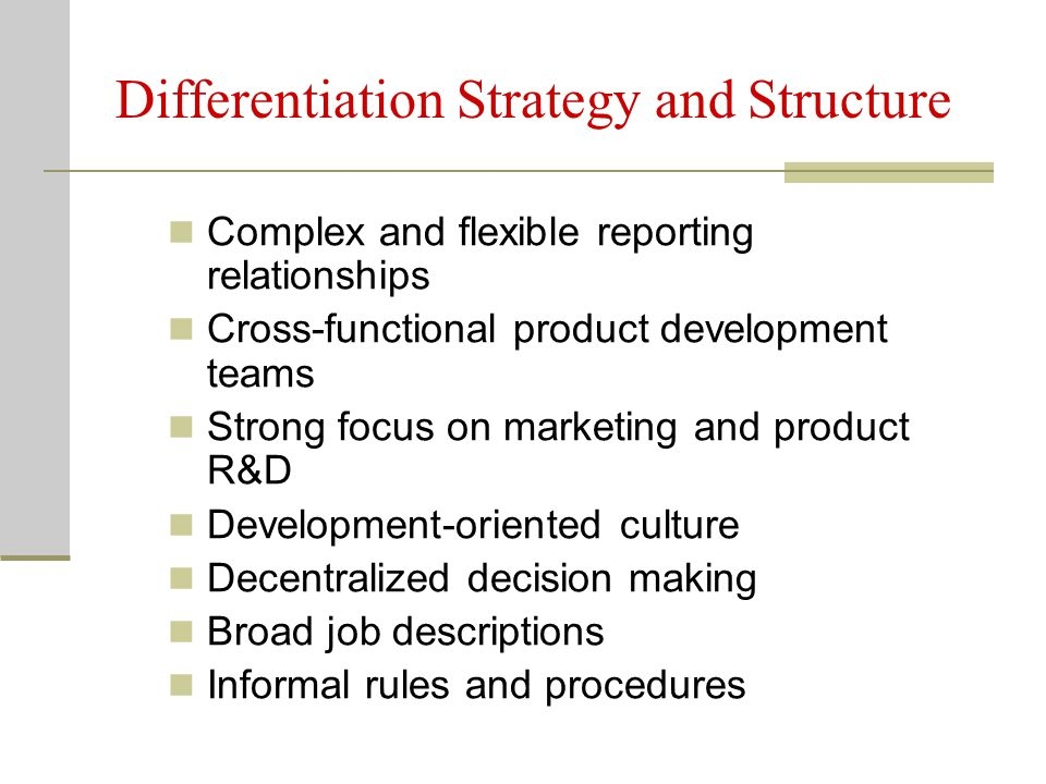 Differentiation Strategy and Structure