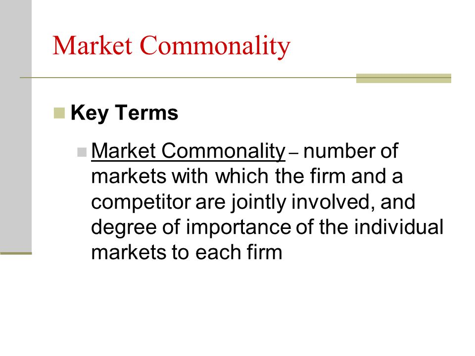 Market Commonality Key Terms