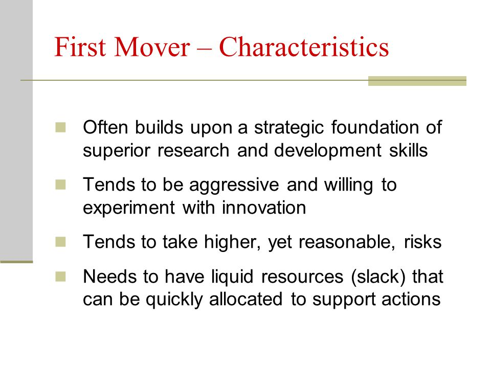 First Mover – Characteristics