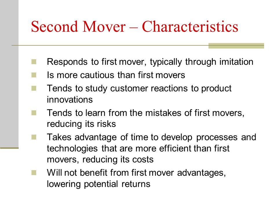 Second Mover – Characteristics