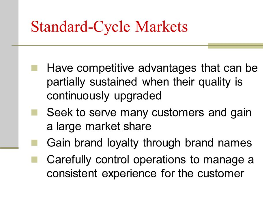 Standard-Cycle Markets