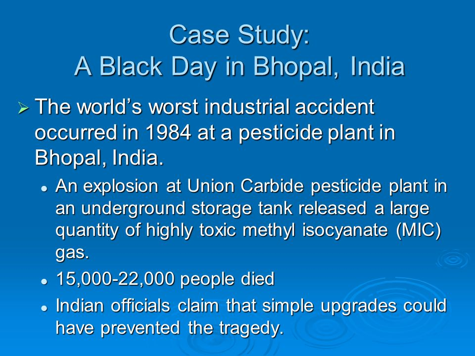 Case Study: A Black Day in Bhopal, India