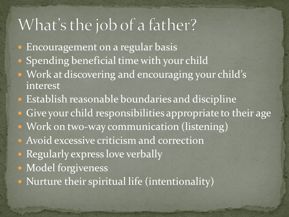 What's the job of a father