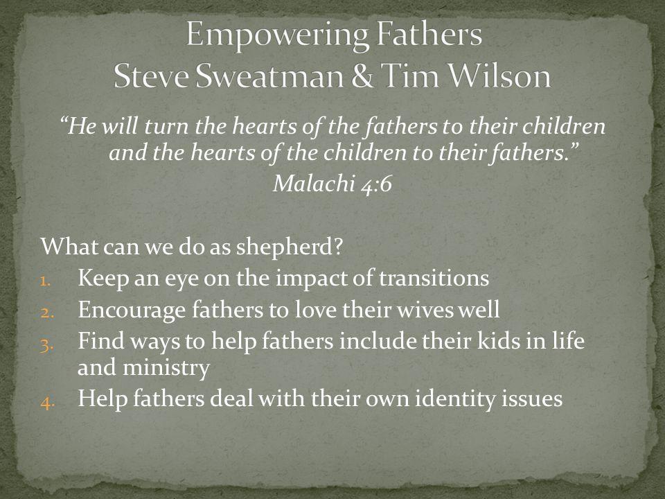 Empowering Fathers Steve Sweatman & Tim Wilson