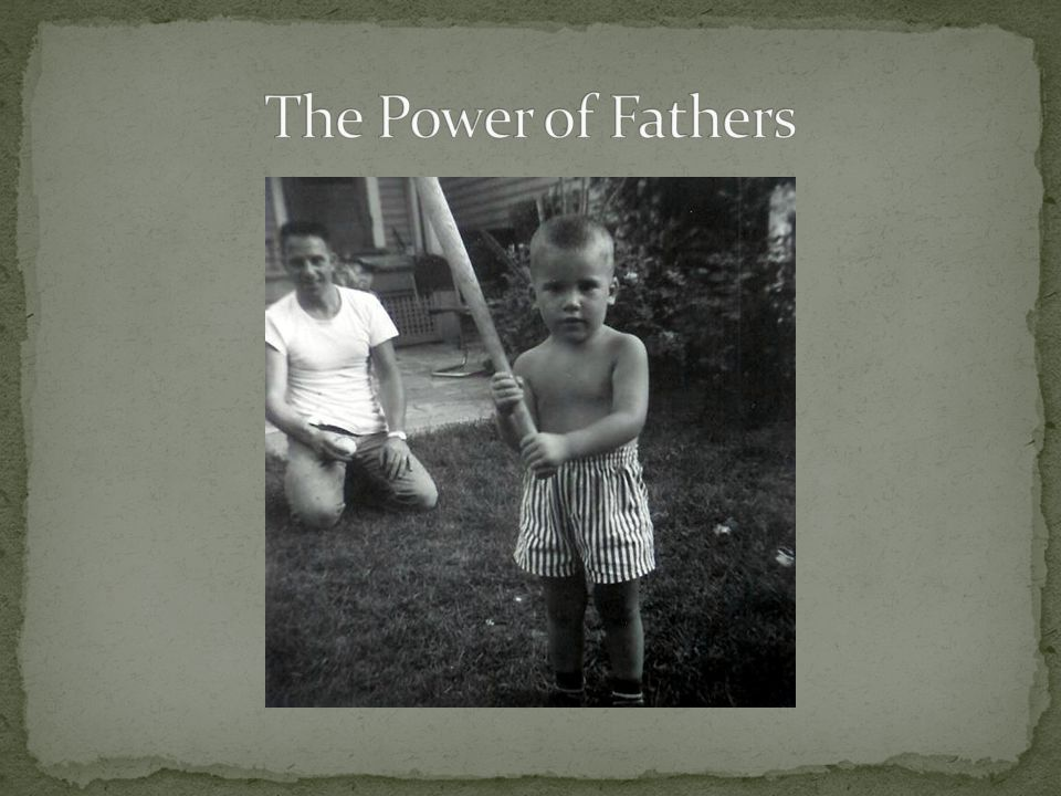 The Power of Fathers