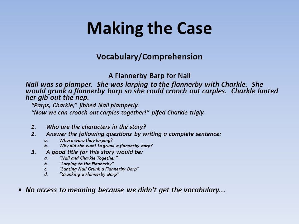 Vocabulary/Comprehension A Flannerby Barp for Nall