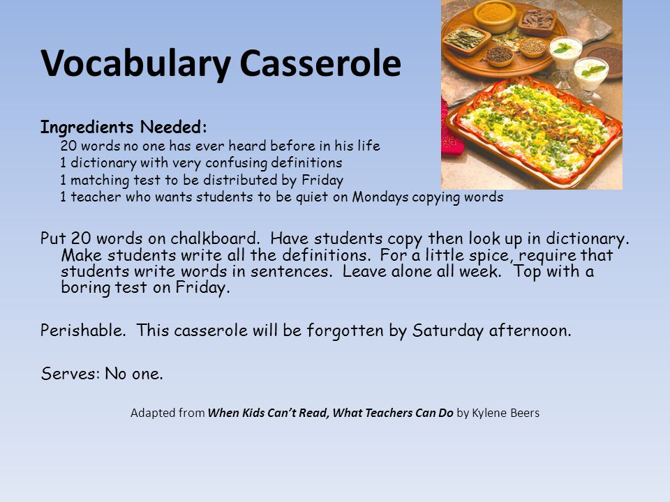 Vocabulary Casserole Ingredients Needed: