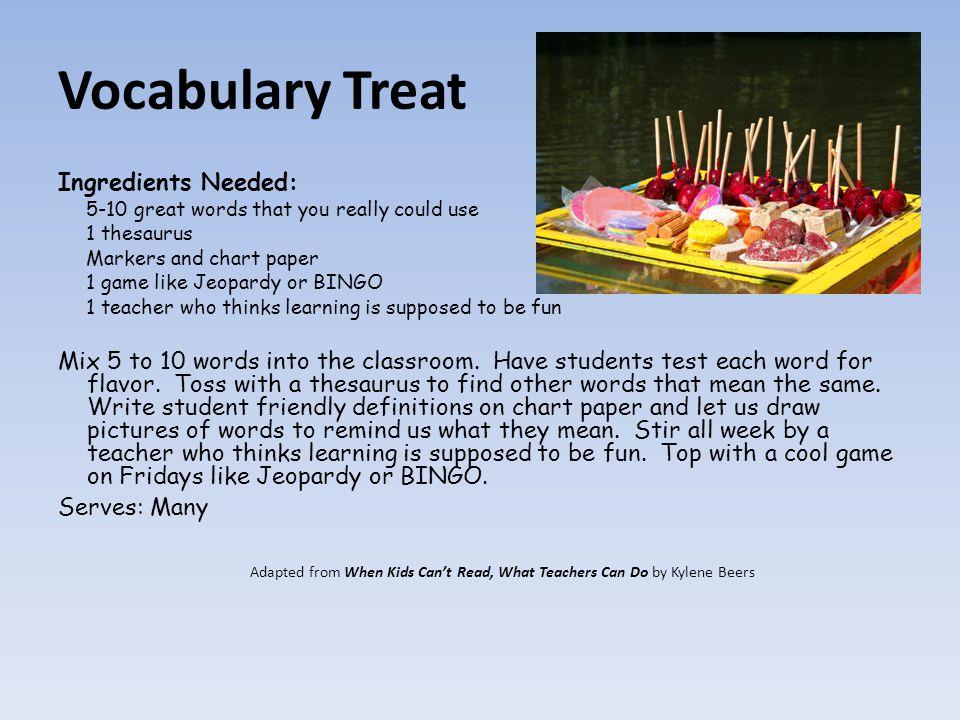 Vocabulary Treat Ingredients Needed: