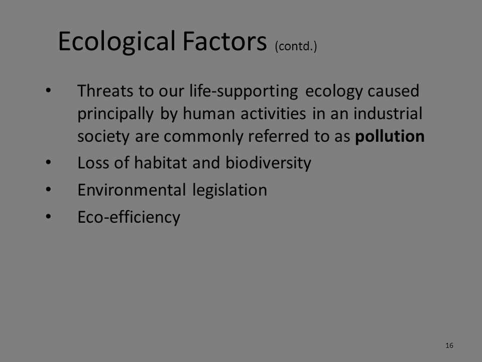 Ecological Factors (contd.)