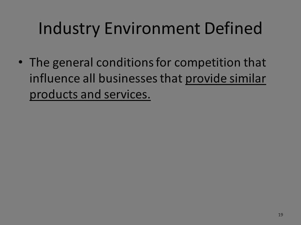 Industry Environment Defined