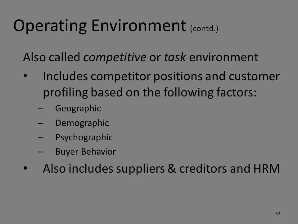 Operating Environment (contd.)