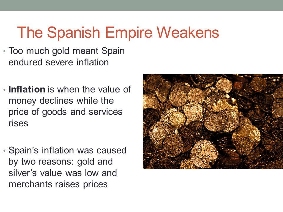 The Spanish Empire Weakens