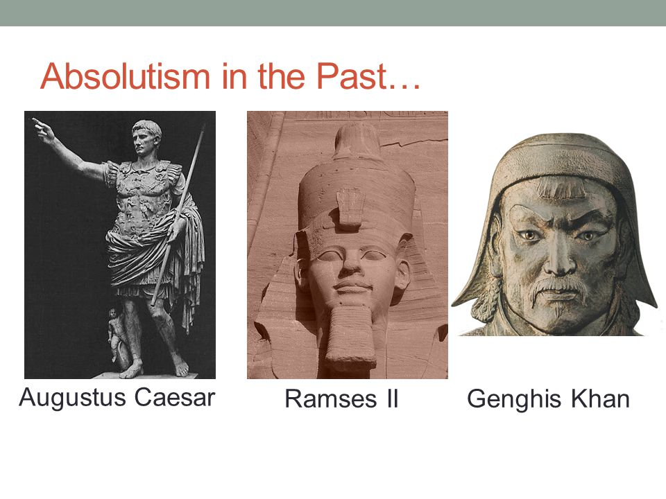 Absolutism in the Past…