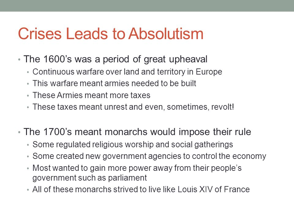 Crises Leads to Absolutism