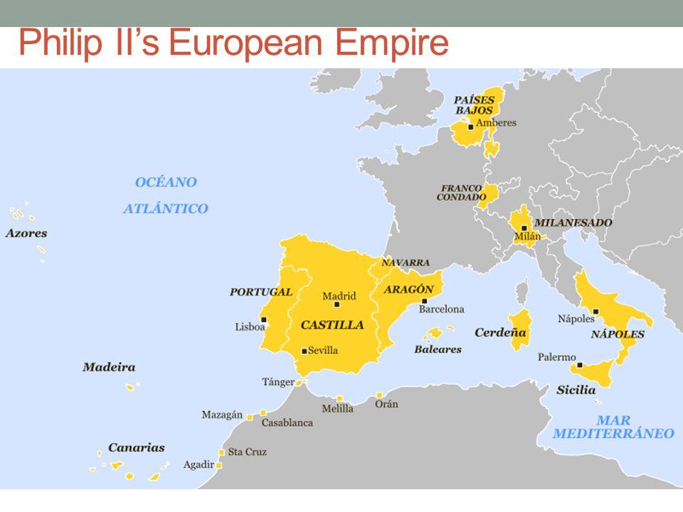 Philip II's European Empire