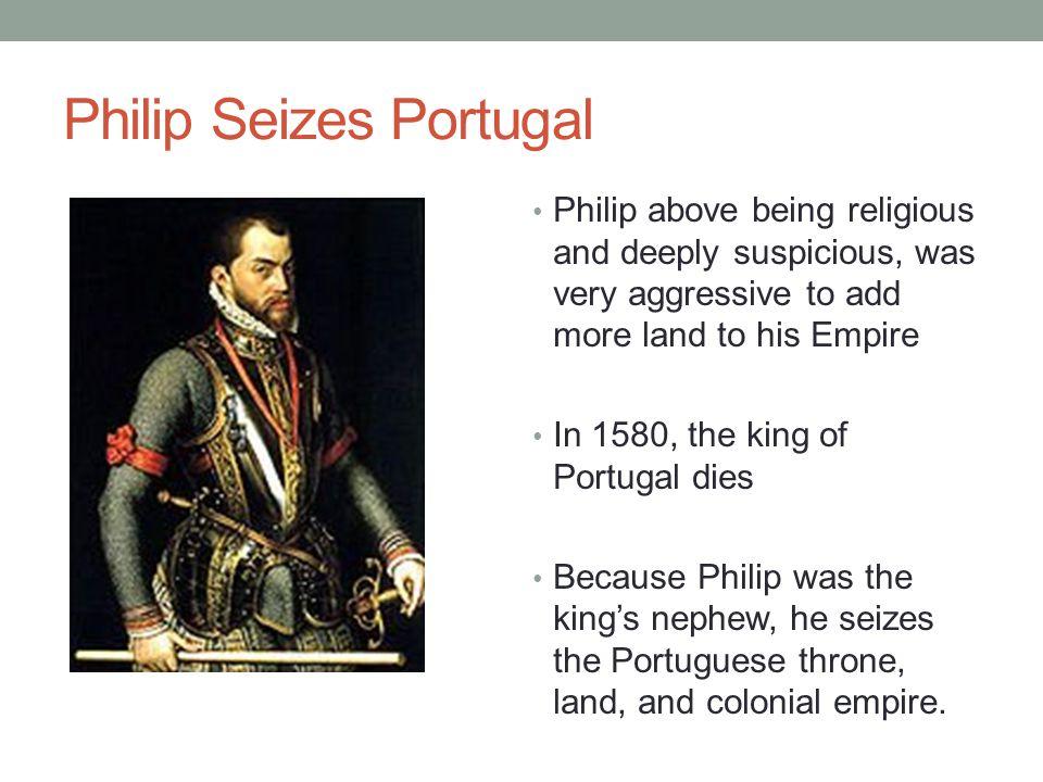 Philip Seizes Portugal