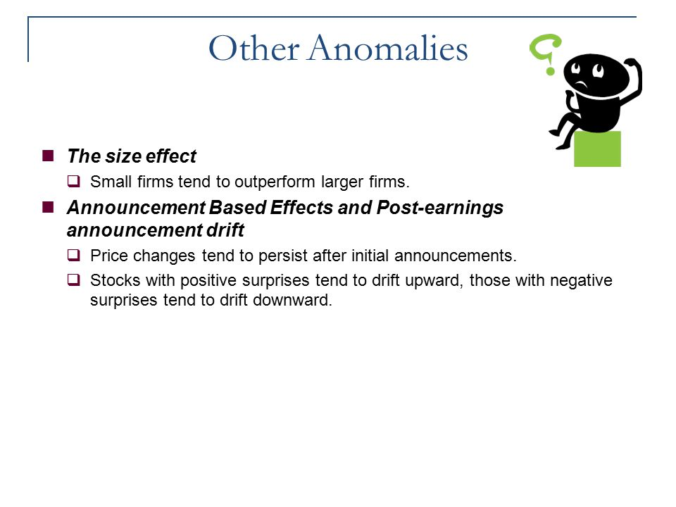 Other Anomalies The size effect