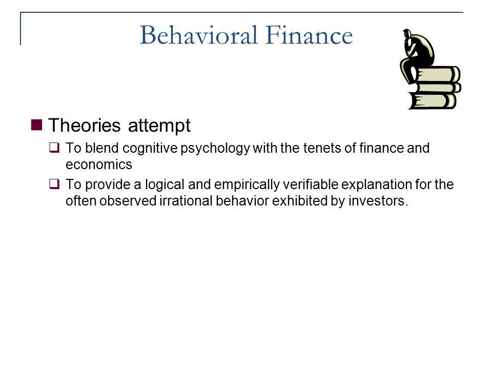 Behavioral Finance Theories attempt