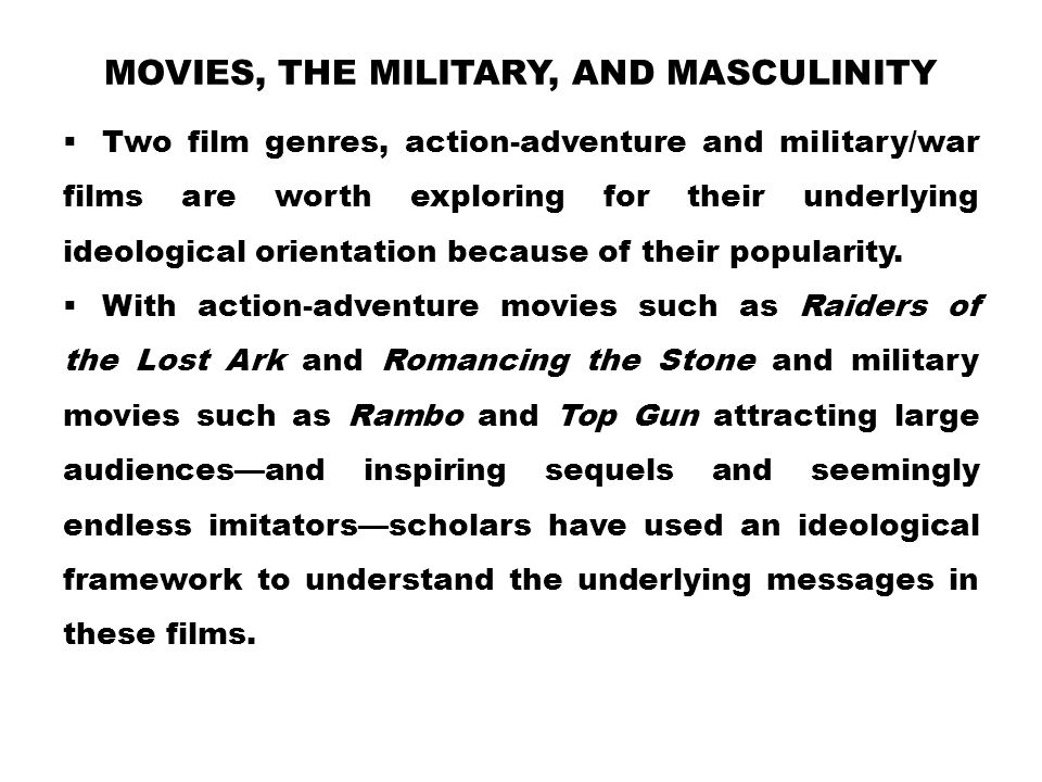 Movies, the Military, and Masculinity