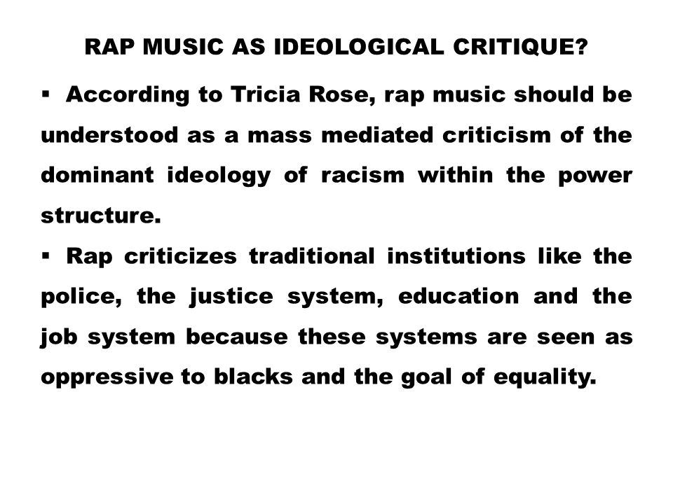 Rap Music as Ideological Critique