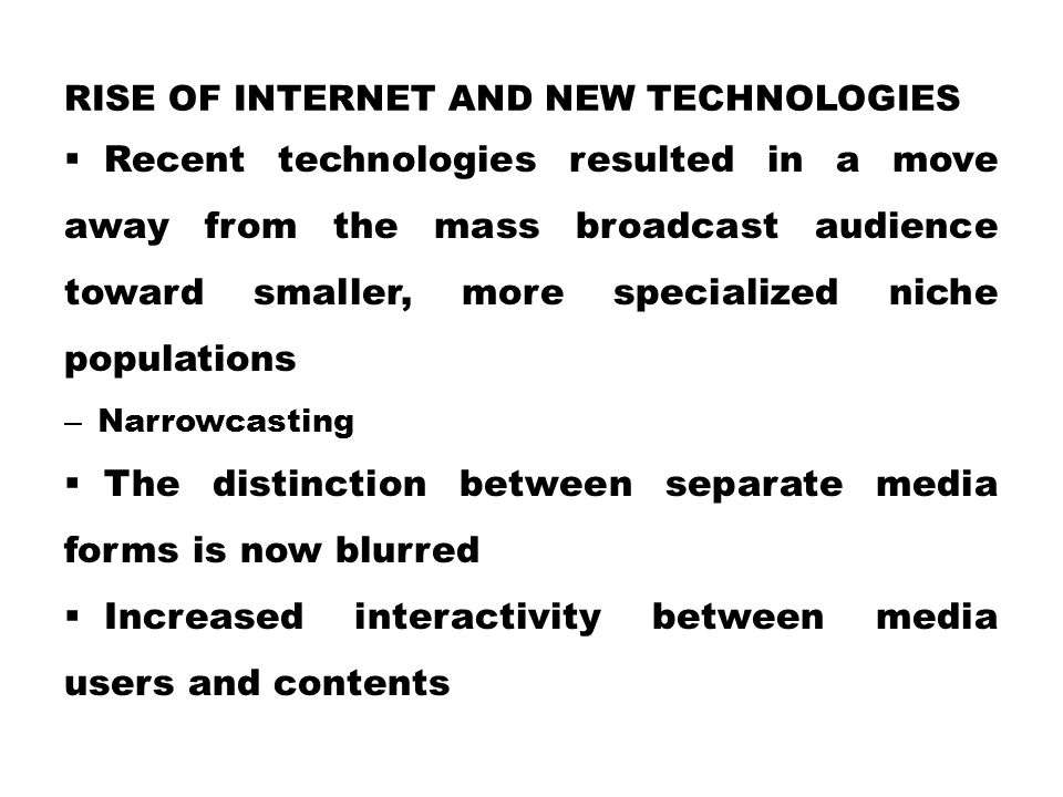 Rise of Internet and New Technologies