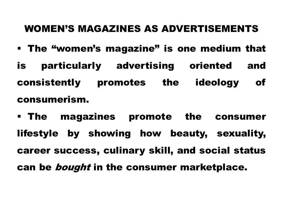 Women's Magazines as Advertisements