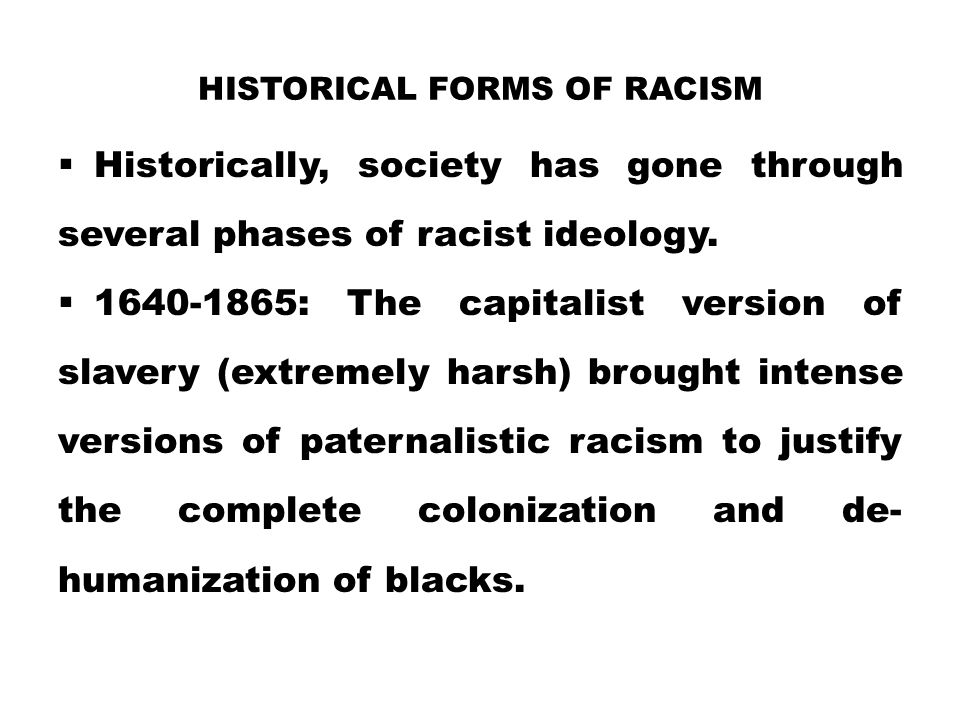 Historical Forms of Racism