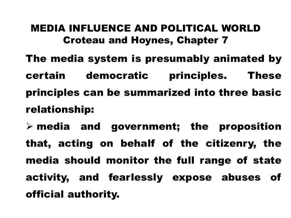 media influence and political world Croteau and Hoynes, Chapter 7
