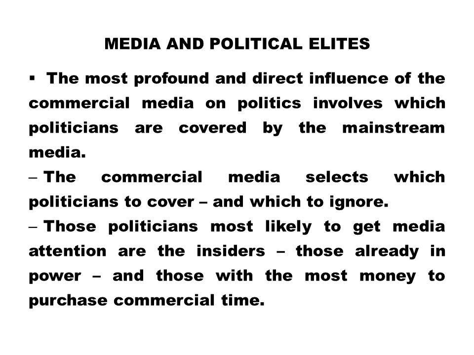 Media and Political Elites