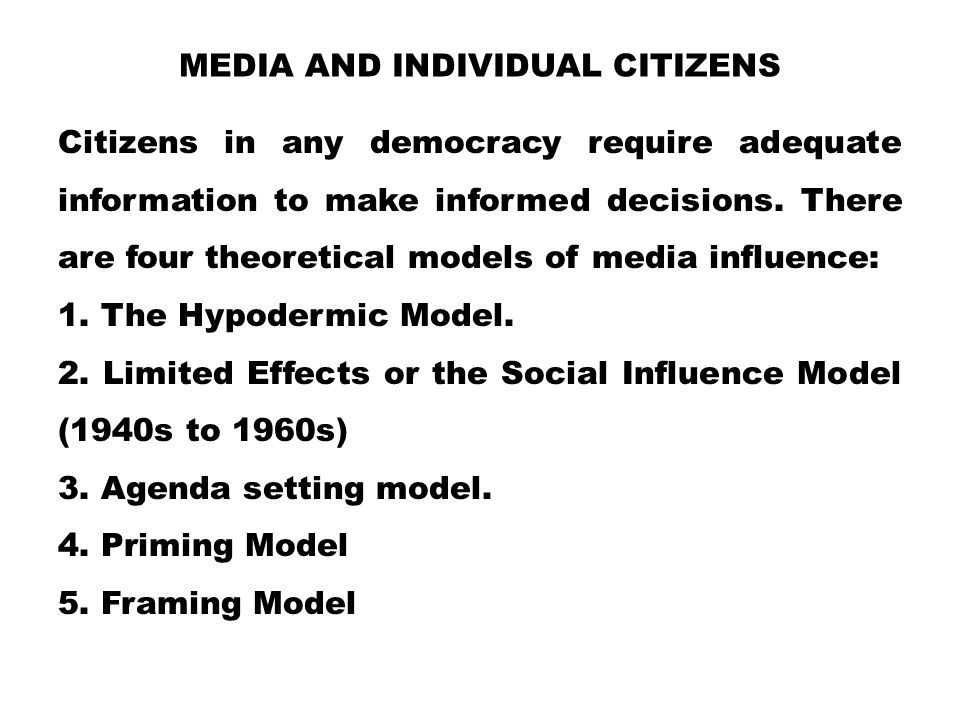 Media and Individual Citizens